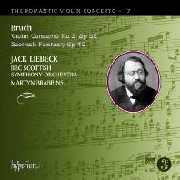VIOLIN CONCERTO NO.3 & SCOTTISH FANTASY OP.46/ JACK LIEBECK, MARTYN BRABBINS [THE ROMANTIC VIOLIN CONCERTO 17] [브루흐 : 바이올린 협주곡 3번, 스코틀랜드 환상곡]