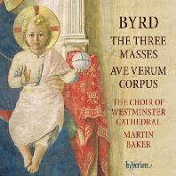 THE THREE MASSES, AVE VERUM CORPUS/ MARTIN BAKER [버드:  3개의 미사, 아베 베룸 코르푸스]
