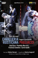 CAVALLERIA RUSTICANA & PAGLIACCI/ JOSE CURA, STEFANO RANZANI