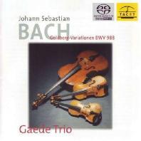 GOLDBERG VARIATIONEN/ GAEDE TRIO [SACD HYBRID] [바흐: 골드베르그 변주곡(현악삼중주 편곡반)]