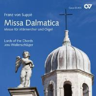 MISSA DALMATICA/ LORDS OF THE CHORDS, JENS WOLLENSCHLAGER