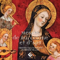 MESSES DE BARCELONE ET D`APT/ DOMINIQUE VELLARD [14-15세기 지중해 종교음악: 바르셀로나 미사, 압트 미사 - 앙상블 질 뱅슈아]