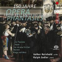 FROM BELCANTO TO JAZZ: OPERA PHANTASIES FROM 150 YEARS/ VOLKER REINHOLD, RALPH ZEDLER [SACD HYBRID] [벨칸토부터 재즈까지: 150년의 오페라 판타지 - 바이올린 환상곡 모음집 | 폴커 라인홀트]]