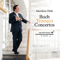 TRUMPET CONCERTOS/ MATTHIAS HOFS [바흐: 트럼펫 협주곡 - 마티아스 회프스]