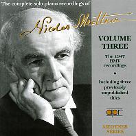 THE COMPLETE SOLO PIANO RECORDINGS VOL.3 [니콜라이 메트너: 피아노 독주 전곡 3집]