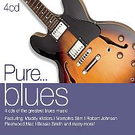 PURE...BLUES