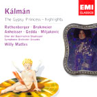 THE GYPSY PRINCESS: HIGHLIGHTS/ WILLY MATTES