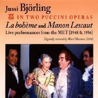 LA BOHEME & MANON LESCAUT: IN TWO PUCCINI OPERAS [MET 1948 & 1956]