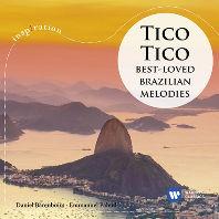 TICO TICO: BEST LOVED BRAZILIAN MELODIES/ EMMANUEL PAHUD, DANIEL BARENBOIM [INSPIRATION] [티코티코: 브라질 랩소디 - 파후드, 바렌보임]