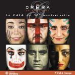 OPERA DE MNTREAL: LE GALA DU 30 ANNIVERSAIRE [몬트리올 오페라 30년 기념 갈라콘서트]