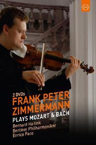 PLAYS MOZART & BACH/ FRANK PETER ZIMMERMANN, BERNARD HAITINK [모차르트: 바이올린 협주곡 3, 5번 & 바흐: 바이올린 소나타 - 페터 침머만]