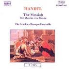 THE MESSIAH/THE SCHOLARS BAROQUE ENSEMBLE