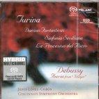 MUSIC OF TURINA AND DEBUSSY/ JESUS LOPEZ COBOS [SACD HYBRID]