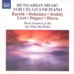 HUNGARIAN MUSIC FOR CELLO AND PIANO/ MARK KOSOWER/ JEE-WON OH