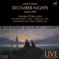 DECEMBER NIGHTS: MUSIC FESTIVAL MOSCOW 1985/ SVIATOSLAV RICHTER, OLEG KAGAN, NATALIA GUTMAN [12월의 밤: 음악제]