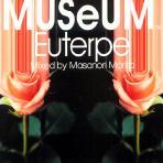 MUSEUM EUTERPE [MIXED BY MASANORI MORITA]