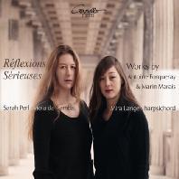 REFLEXIONS SERIEUSES/ SARAH PERL, MIRA LANGE [포르크레 & 마레: 비올 작품집]