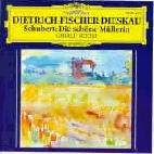 DIE SCHONE MULLERIN/ DIETRICH FISCHER-DIESKAU, GERALD MOORE