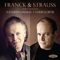 VIOLIN SONATAS/ AUGUSTIN DUMAY, LOUIS LORTIE