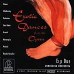 EXOTIC DANCES FROM THE OPERA/ EIJI OUE [SACD HYBRID]