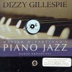PIANO JAZZ/ WITH GUEST DIZZY GILLESPIE