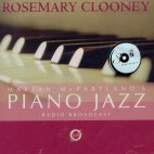 PIANO JAZZ/ WITH GUEST ROSEMARY CLOONEY