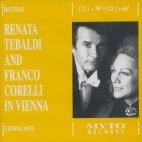 RENATA TEBALDI AND FRANCO CORELLI IN VIENNA/ GORDON JEPHTAS