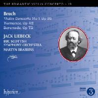VIOLIN CONCERTO/ JACK LIEBECK, MARTYN BRABBINS [낭만주의 바이올린 협주곡 19: 브루흐]