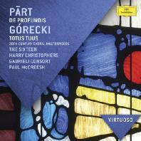 PART: DE PROFUNDIS & GORECKI: TOTUS TUUS/ PAUL MCCREESH [VIRTUOSO] [20세기 합창 음악 베스트: 패르트, 고레츠키 외]