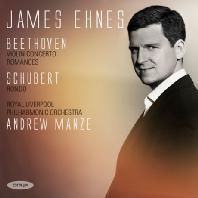 VIOLIN CONCERTO & RONDO/ JAMES EHNES, ANDREW MANZE [베토벤: 바이올린 협주곡, 로망스 & 슈베르트: 론도 A장조 - 제임스 에네스]