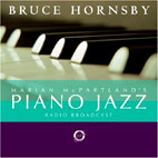 PIANO JAZZ/ WITH GUEST BRUCE HORNSBY