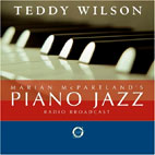 PIANO JAZZ/ WITH GUEST TEDDY WILSON