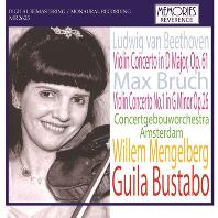 BEETHOVEN, BRUCH VIOLIN CONCERTOS/ WILLEM MENGELBERG [베토벤 & 브루흐: 바이올린 협주곡 - 귈라 부스타보]