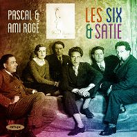 LES SIX & SATIE/ PASCAL ROGE, AMI ROGE [6인조와 사티: 사티, 오네게르, 풀랑크, 미요 등의 피아노 독주곡과 이중주곡 - 파스칼 & 에이미 로제]