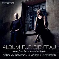 ALBUM FUR DIE FRAU/ CAROLYN SAMPSON, JOSEPH MIDDLETON [SACD HYBRID] [여성을 위한 앨범: 로베르트 & 클라라 슈만 가곡집 - 캐롤린 샘슨]