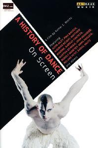 A HISTORY OF DANCE ON SCREEN: FILM BY REINER E. MORITZ [무용의 역사: 다큐멘터리]