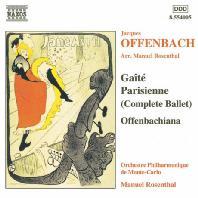 GAITE PARISIENNE & OFFENBACHIANA/ MANUEL ROSENTHAL [오펜바흐: 즐거운 파리인, 오펜바키아나 (로젠탈 편곡)]
