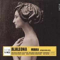 MIRRA (OPERA EN DEUX ACTES)/ JURAJ VALCUHA [알라레오나: 오페라 <미라>]