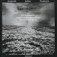 LACHRYMAE: HINDEMITH, BRITTEN, PENDERECKI/ DENNIS RUSSELL DAVIES [킴 카쉬카쉬안: 라크리매]
