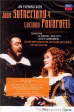 AN EVENING WITH JOAN SUTHERLAND & LUCIANO PAVAROTTI/ RICHARD BONYNGE