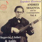 SEGOVIA & HIS CONTEMPORARIES VOL.6