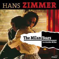 HANS ZIMMER: THE MILAN YEARS [DELUXE] [한스 짐머: 밀란 이어즈 컬렉션]
