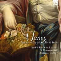 A FANCY: FANTASY ON ENGLISH - AIRS & TUNES/ LE CARAVANSERAIL, BERTRAND CUILLER [17세기 영국 극장 음악 - 카라반세라일 & 베르트랑 큐이에]