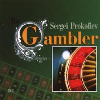 THE GAMBLER/ GENNADI ROZHDESTVENSKY