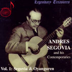 ANDRES SEGOVIA AND HIS CONTEMPORARIES VOL.1