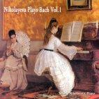 NIKOLAYEVA PLAYS BACH VOL.1