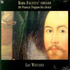 BARA FAUSTUS DREAME: MR FRANCIS TREGIAN HIS CHOICE [레 위치스: 프란시스 트레지안이 만나는 위대한 작곡가들]