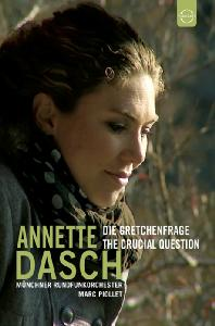 DIE GRETCHENFRAGE: THE CRUCIAL QUESTION [아네트 다쉬: 콘서트 & 다큐멘터리]