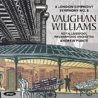 A LONDON SYMPHONY NO.2 & NO.8/ ANDREW MANZE [본 윌리엄스: 교향곡 2번 '런던 교향곡', 8번]