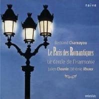 LE PARIS DES ROMANTIQUES/ BERTRAND CHAMAYOU, JEREMIE RHORER